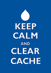 Keep Calm and Clear Cache